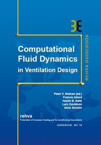 Computational Fluid Dynamics In Ventilation Design