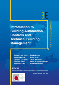 Introduction To Building Automation, Controls And Technical Building Management