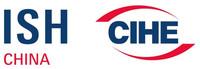 ISH China & CIHE - 11-13 May 2020 - Beijing, China