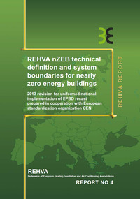 REHVA nZEB Technical Definition And System Boundaries For Nearly Zero Energy Buildings