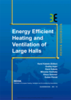 Energy Efficient Heating And Ventilation Of Large Halls