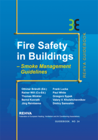 Fire Safety In Buildings. Smoke Management Guidelines